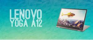 2 en 1: Tablet / Notebook Lenovo Yoga A12 REFAA 55
